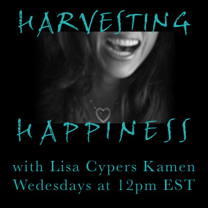 Harvesting Happiness, Lisa Cypers Kamen, H-Factor: Where Is Your Heart